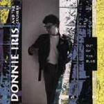 Donnie Iris, Out of the Blue (With The Cruisers)