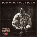 Donnie Iris, Footsoldiers In The Moonlight