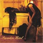 Eliza Gilkyson, Paradise Hotel