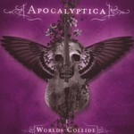 Apocalyptica, Worlds Collide