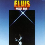 Elvis Presley, Moody Blue mp3