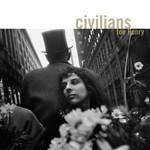 Joe Henry, Civilians
