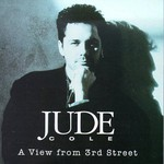 Jude Cole, A View From 3rd Street