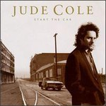 Jude Cole, Start The Car