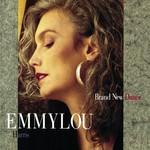 Emmylou Harris, Brand New Dance