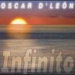 Oscar D'Leon, Infinito