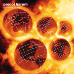 Procol Harum, The Well's on Fire