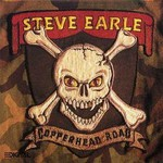 Steve Earle, Copperhead Road