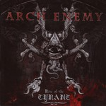 Arch Enemy, Rise of the Tyrant