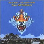 Ted Nugent, Call Of The Wild (With Amboy Dukes)