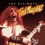 Ted Nugent, The Ultimate Ted Nugent