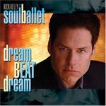 Soul Ballet, Dream Beat Dream