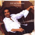 Pat Monahan, Last of Seven