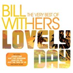 Bill Withers, Lovely Day: The Very Best of Bill Withers