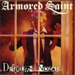 Armored Saint, Delirious Nomad