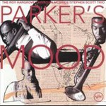 Roy Hargrove, Parker's Mood (Christian McBride & Stephen Scott)