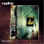 Ruby, Salt Peter
