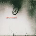 Dave Douglas, Strange Liberation mp3