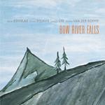 Dave Douglas, Bow River Falls mp3