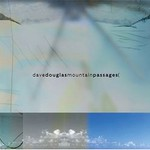 Dave Douglas, Mountain Passages