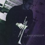 Dave Douglas, Moving Portrait