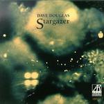 Dave Douglas, Stargazer