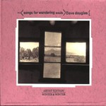 Dave Douglas, Songs for Wandering Souls mp3