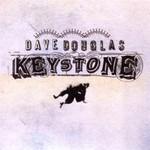 Dave Douglas, Keystone