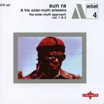 Sun Ra & His Solar-Myth Arkestra, The Solar-Myth Approach, Volume 1