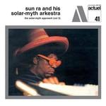 Sun Ra & His Solar-Myth Arkestra, The Solar-Myth Approach, Volume 2