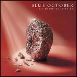 Blue October (UK), Foiled For The Last Time