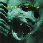 Mezzoforte, Monkey Fields