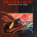 Mezzoforte, Playing For Time