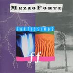 Mezzoforte, Fortissimos
