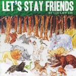 Les Savy Fav, Let's Stay Friends mp3