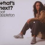 Pat Appleton, What's Next?