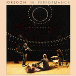 Oregon, In Performance