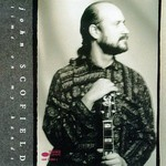 John Scofield, Time on My Hands