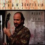 John Scofield Quartet, Meant to Be