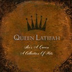 Queen Latifah, She's a Queen: A Collection of Hits