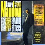 Barry Manilow, Swing Street