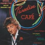Barry Manilow, 2:00 AM Paradise Cafe