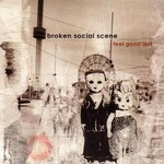 Broken Social Scene, Feel Good Lost