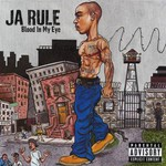 Ja Rule, Blood in My Eye