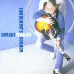 Dwight Yoakam, Tomorrow's Sounds Today mp3