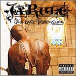 Ja Rule, The Last Temptation