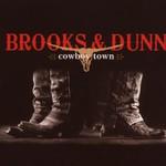 Brooks & Dunn, Cowboy Town