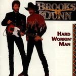 Brooks & Dunn, Hard Workin' Man mp3