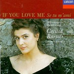 Cecilia Bartoli, If You Love Me: Se tu m'ami