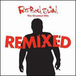 Fatboy Slim, The Greatest Hits: Remixed